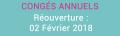 Congés annuels : Réouverture le 02 Février 2018